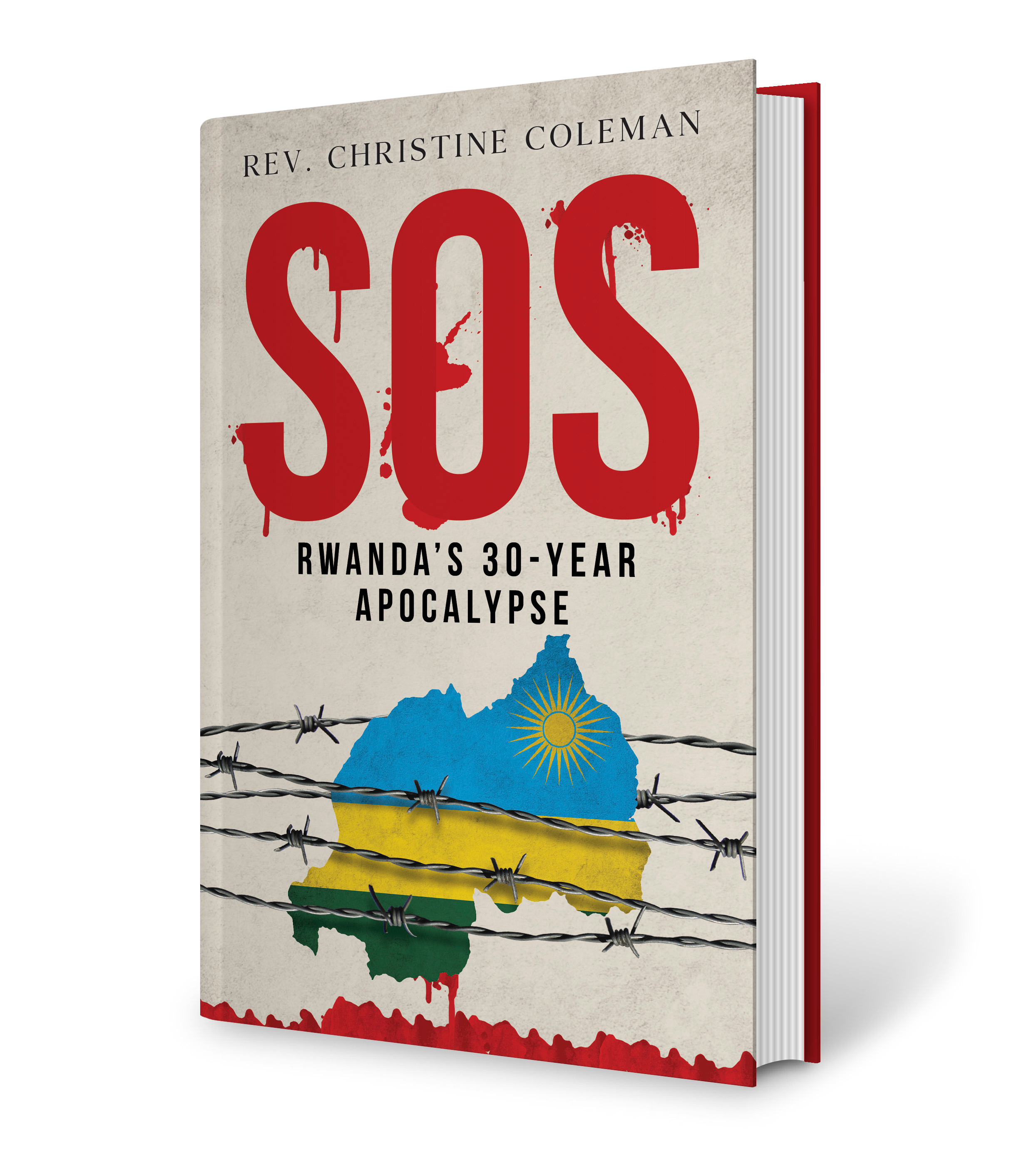 SOS Rwanda's 30 Year Apocalypse